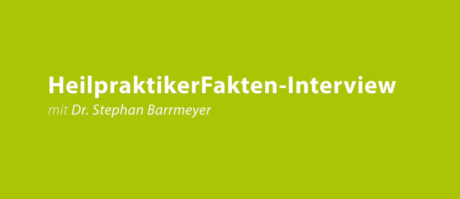 Interview mit Dr. Stephan Barrmeyer
